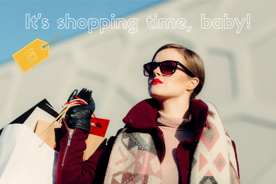 It's shopping time, baby!